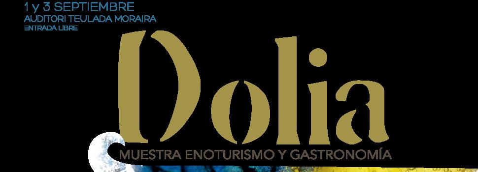 Dolia: VIII Muestra de Enoturismo y Gastronomía -Teulada Moraira-